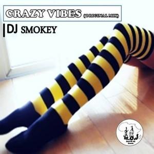 DJ Smokey - Crazy Vibes [House of Joy Records]