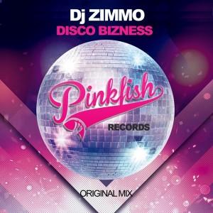 DJ Zimmo - Disco Bizness [Pink Fish Records]