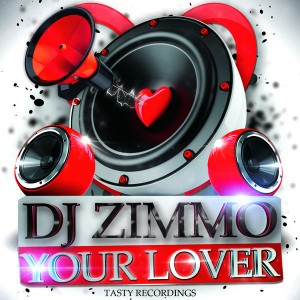 DJ Zimmo - Your Lover [Tasty Recordings Digital]