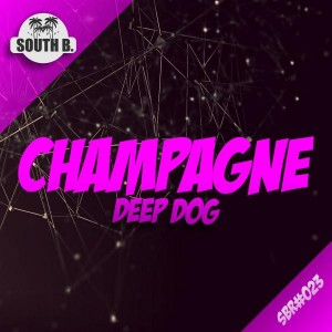 Deep Dog - Champagne [South B Records]