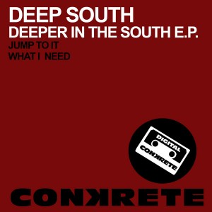 Deep South - Deeper In The South EP [Conkrete Digital Music]