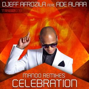 Djeff feat. Ade Alafia - Celebration - Manoo Remixes [Tribe Records]