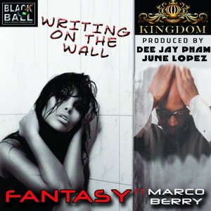 Fantasy feat. Marco Berry - Writing On The Wall [Kingdom]