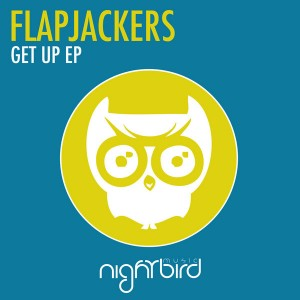 Flapjackers - Get Up [Nightbird Music]