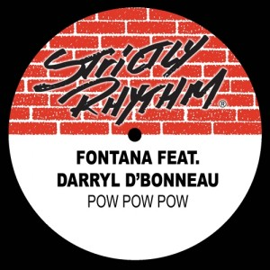 Fontana feat. Darryl D'Bonneau - Pow Pow Pow [Strictly Rhythm Records]