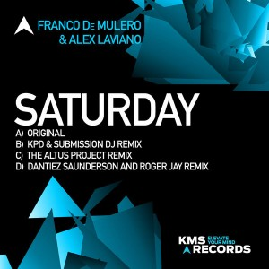 Franco De Mulero & Alex Laviano - Saturday [KMS Records]