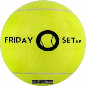 Friday - Set [Immoral Music]