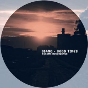 Giano - Good Times [Kolour Recordings]