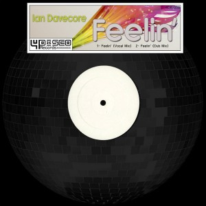 Ian Davecore - Feelin' [4Disco Records]