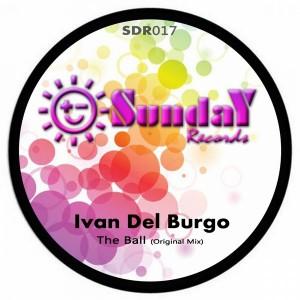 Ivan Del Burgo - The Ball [Sunday Records]