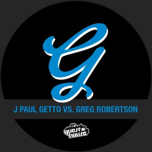 J Paul Getto vs. Greg Robertson - Voicemail [Guesthouse]