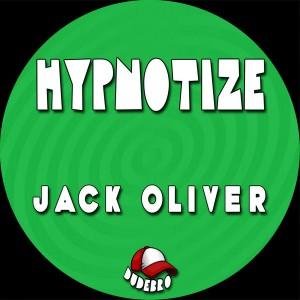 Jack Oliver - Hypnotize [Dudebro]