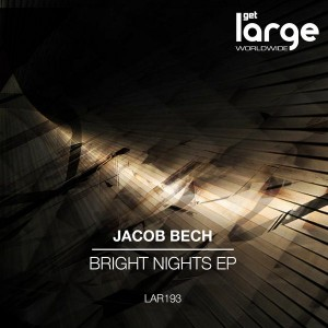 Jacob Bech - Bright Nights [Large Music]