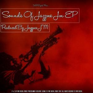 Jazzme Jm - Sounds Of Jazzme Jm EP [TAM Digital]