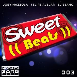 Joey Mazzola & Felipe Avelar & El Seano - Sweet Beats [Monkey Bars Media]