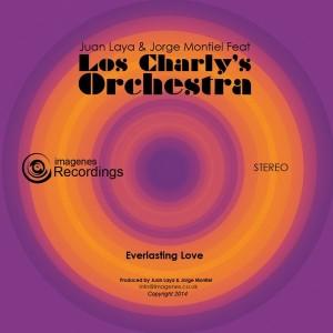 Juan Laya & Jorge Montiel feat. Los Charly's Orchestra - Everlasting Love [Imagenes]