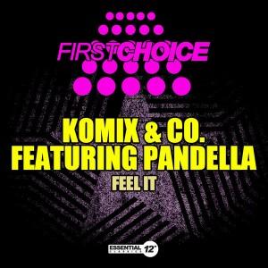 Komix & Co. feat. Pandella - Feel It [Essential 12 Inch Classics]
