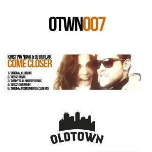 Kristina Nova & DJ Burlak - Come Closer [Oldtown Recordings]