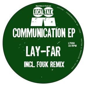 Lay-Far - Communication EP [Local Talk]