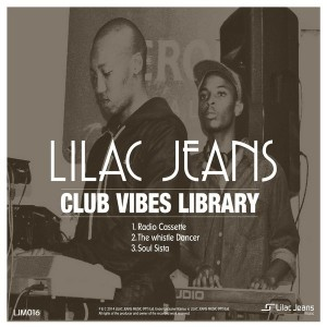 Lilac Jeans - Club Vibes Library EP [Lilac Jeans Music]
