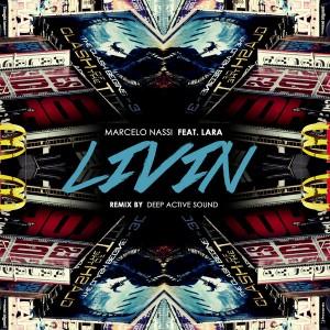 Marcelo Nassi feat. Lara - Livin [i! Records]