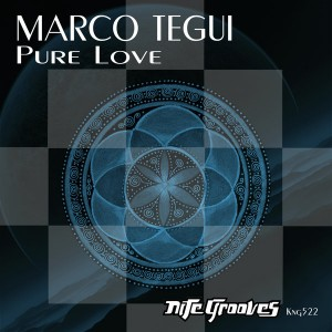 Marco Tegui - Pure Love EP [Nite Grooves]