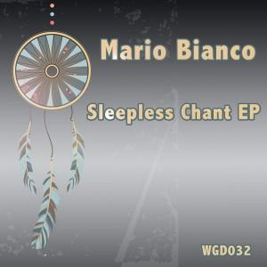 Mario Bianco - Sleepless Chant EP [We Go Deep]