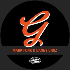 Mark Funk feat. Danny Cruz - Real Love [Guesthouse]