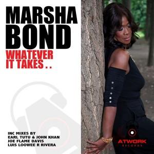 Marsha Bond - Whatever It Takes [Atwork Records]