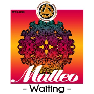 Matteo - Waiting [Muted Trax]