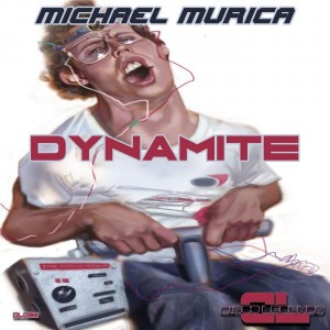 Michael Murica - Dynamite [Disco Legends]