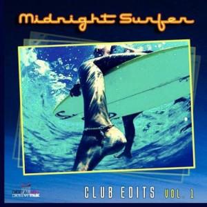 Midnight Surfer -  Club Edits Vol.1 [Digital Wax Productions]