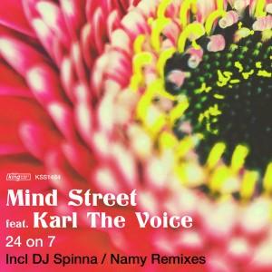 Mind Street feat. Karl The Voice - 24 On 7 [incl. DJ Spinna, Namy Remix] [King Street]