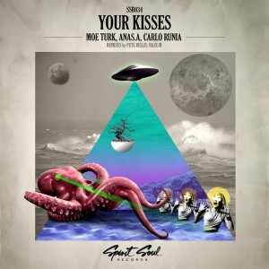 Moe Turk, Anas.A, Carlo Runia - Your Kisses [Spirit Soul Records]