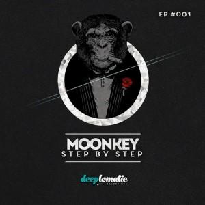Moonkey - Step by Step [Deeplomatic Recordings]