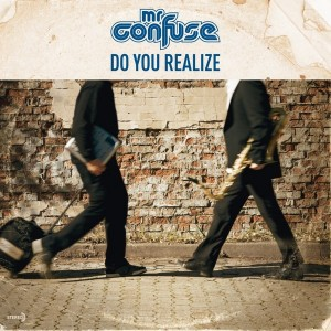 Mr Confuse - Do You Realize [Confunktion Records]