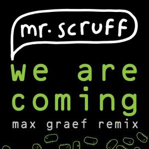 Mr. Scruff - We Are Coming (Max Graef Remix) [Ninja Tune]