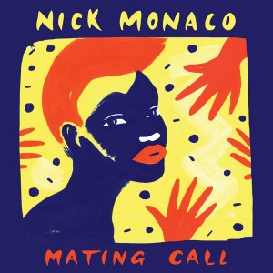 Nick Monaco - Mating Call [Soul Clap Records]