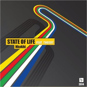 Nkokhi feat. Thozot - State Of Life [Baainar Digital]