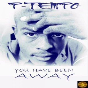 P Tempo - You Have Been Away [Keyblaze Records]
