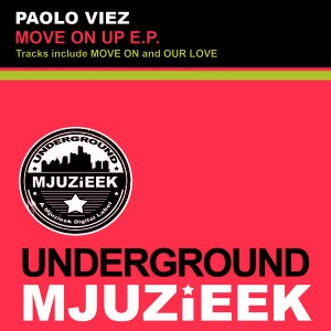 Paolo Viez - Move On Up EP [Underground Mjuzieek Digital]