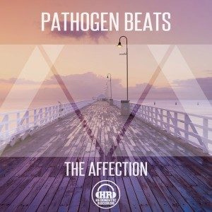 Pathogen Beats - The Affection [Hedonistic Records]