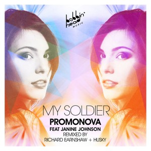 Promonova feat.Janine Johnson - My Soldier [Bobbin Head Music]