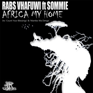 Rabs Vhafuwi - Africa My Home EP [Aluku Records]