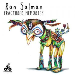 Ran Salman - Fractured Memories [Steyoyoke]