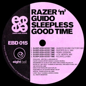 Razor N Guido - Sleepless - Good Time [Eightball Digital]