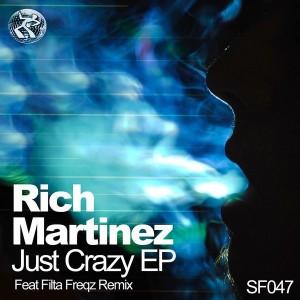 Rich Martinez - Just Crazy E.P [Seventy Four]
