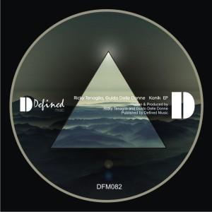 Ricky Tenaglia & Guido Delle Donne - Konik EP [Defined Music]