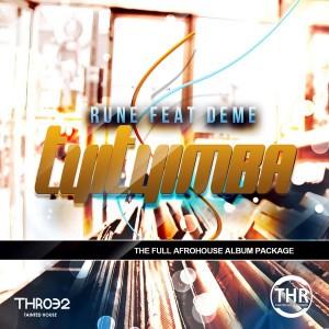 Rune Feat. Deme - Tyityimba Album [Tainted House]