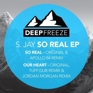 S. Jay - So Real EP [Deep Freeze Records]